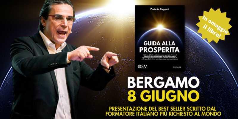 PRESENTAZIONE LIBRO GUIDA ALLA PROSPERITA' a Bergamo