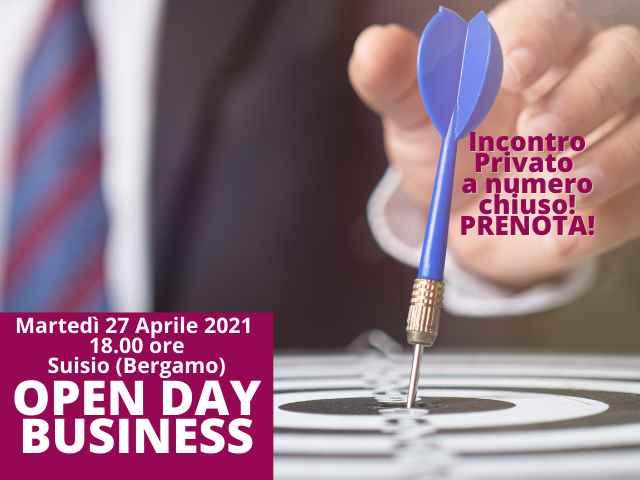 OPEN DAY BUSINESS 27/04/21: Incontro Privato a numero chiuso!